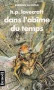 Howard Philips Lovecraft Dans l'abîme du temps Denoël