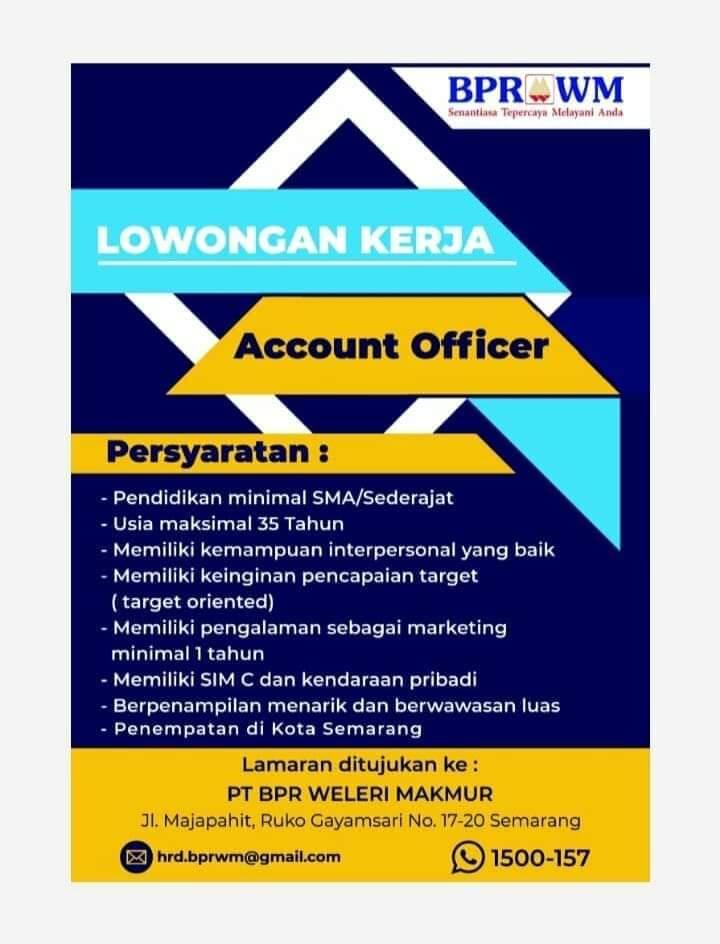 Lowongan Account Officer BPR Weleri Makmur Semarang