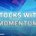 Stocks With Momentum - Ecofirst, Yen, Aeon Credit, Felda, WZ, Opensys
