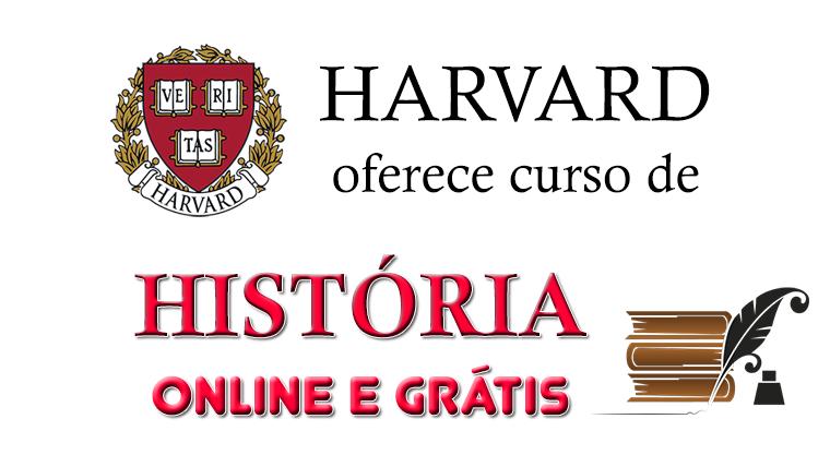 Harvard oferece curso de História - online e grátis