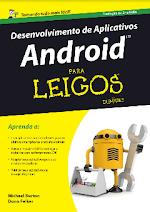 Desenvolvimento de Aplicativos Android Para Leigos   Michael Burton _ Don Felker.pdf