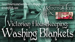 Kristin Holt | Victorian Housekeeping: Washing Blankets