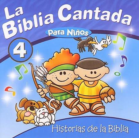 La Biblia Cantada Para Niños-Vol 4-Historias De La Biblia-