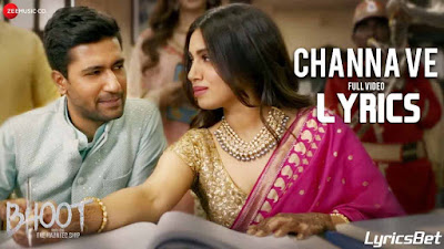 Channa Ve Lyrics - Akhil Sachdeva, Mansheel Gujral