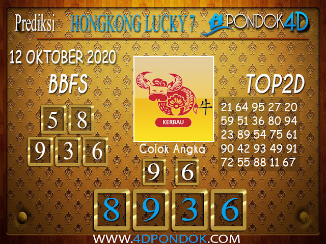 Prediksi Togel HONGKONG LUCKY 7 PONDOK4D 12 OKTOBER 2020