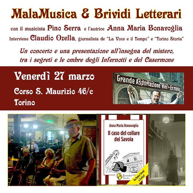 MalaMusica & Brividi Letterari a Torino con Pino Serra e AnnaMaria Bonavoglia