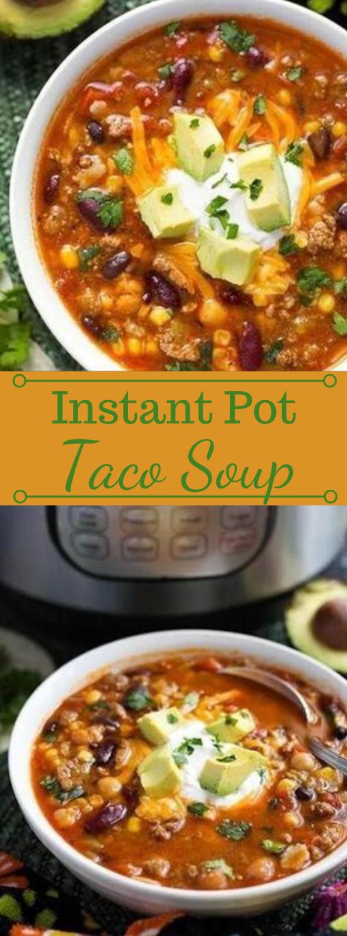 INSTANT POT TACO SOUP #healthydiet #taco #soup #paleo #keto