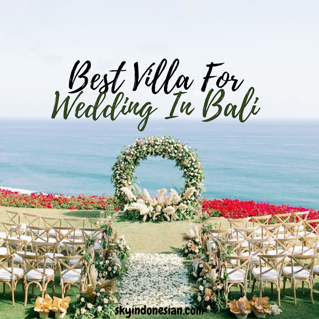 Recommendation of Villa For Wedding In Bali