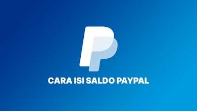 Inilah Cara Isi Saldo PayPal Dengan BCA, BNI, Mandiri, BRI Di ViaPayPal.id, Mudah, Cepat & Anti Ribet!