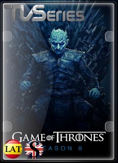 Game of Thrones (Temporada 8) HD 1080P LATINO/ESPAÑOL/INGLES