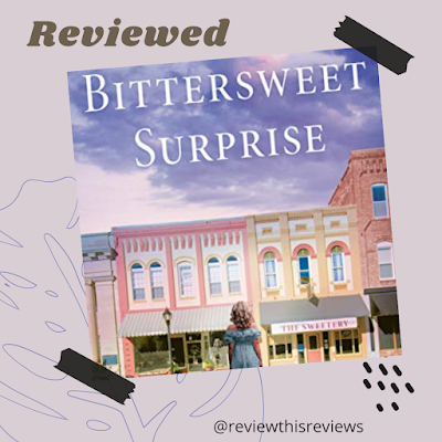 Reviewing A Bittersweet Surprise by Cynthia Ellingsen