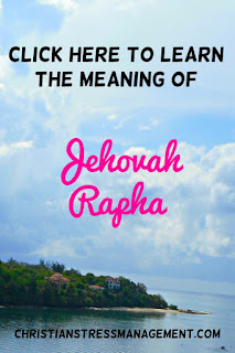 The Meaning of Jehovah Rapha