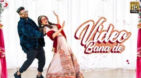 Video Bana De Lyrics in Hindi, Sukh-E Muzical Doctorz