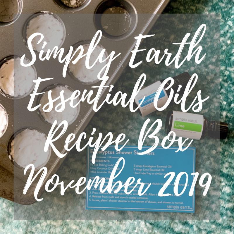 Simply Earth November 2019 Essential Oils Recipe Box