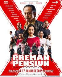 Download Nonton Streaming Film Preman Pensiun (2019) Full Movie 360p, 480p, 720p, 1080p
