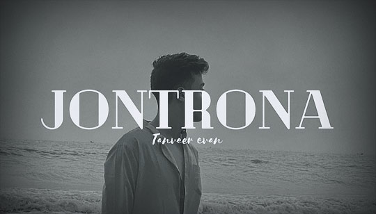 Jontrona Lyrics by Tanveer Evan Song Composd by Piran Khan