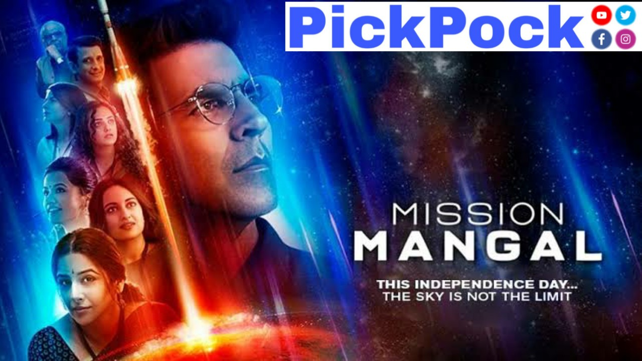 PickPock, mission Mangal, PickPock, Mangal, mars mission, Mission Mangal is an upcoming Bollywood movie & this movie star cast Akshay Kumar as Rakesh Dhawan ,