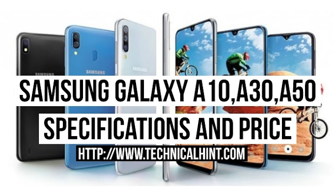 Samsung Galaxy A50, Galaxy A30 and Galaxy A10 Specifications and Price