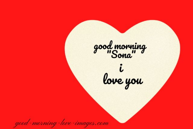 good morning sona I love you image