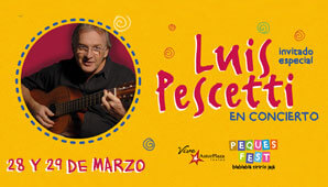LUIS PESCETTI en concierto | PEQUE FEST