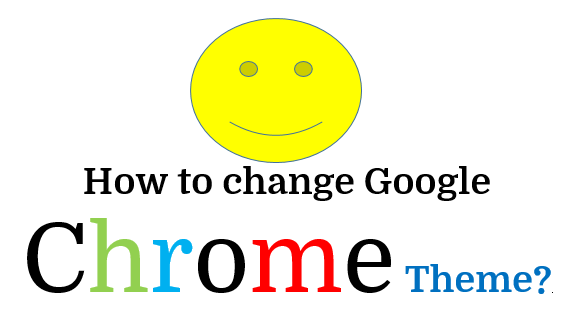How to change Google chrome theme with your own picture