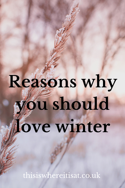 Reasons why you should love winter