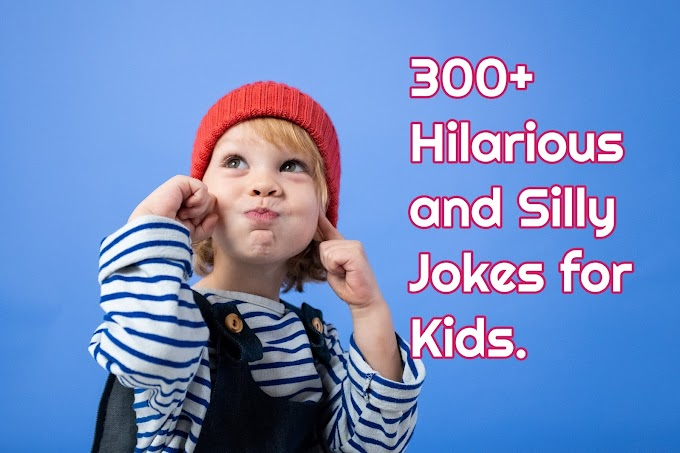 30 Hilarious and Silly Jokes for Kids-English Jokes