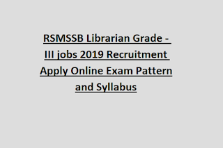 RSMSSB Librarian Grade - III jobs 2019 Recruitment Apply Online Exam Pattern and Syllabus
