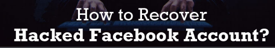 How to Recover Hacked Facebook Account 2019