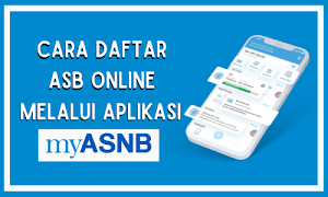 Cara Daftar ASB Online Melalui Aplikasi MyASNB