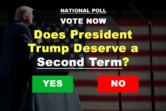 Does Trump Deserve 2nd Term? VOTE NOW