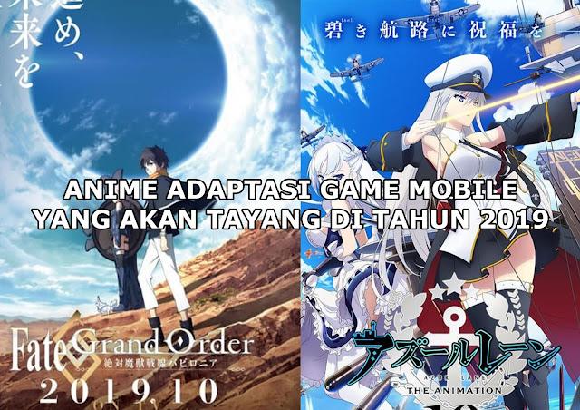 Daftar Anime Dari Adaptasi Game Mobile Paling Recomended Yang Bakal Rilis Di Tahun 2019