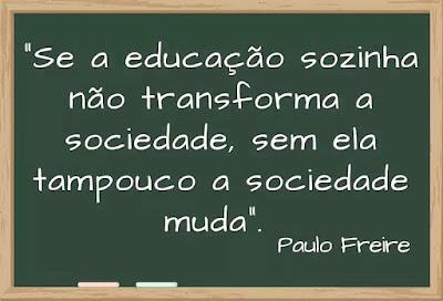 dia dos professores frase Educação Paulo Freire