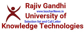 RK Valley IIIT Selection List, Call letter, Idupulapaya 1st Phase Counseling Dates