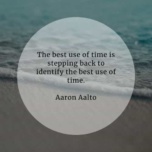 Time quotes that will prove to you its importance
