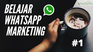 Belajar Gratis WhatsApp Marketing Terbaru