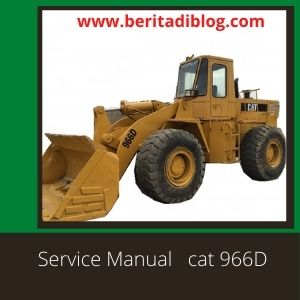 CAT 966D Service Manual Wheel Loader Caterpillar