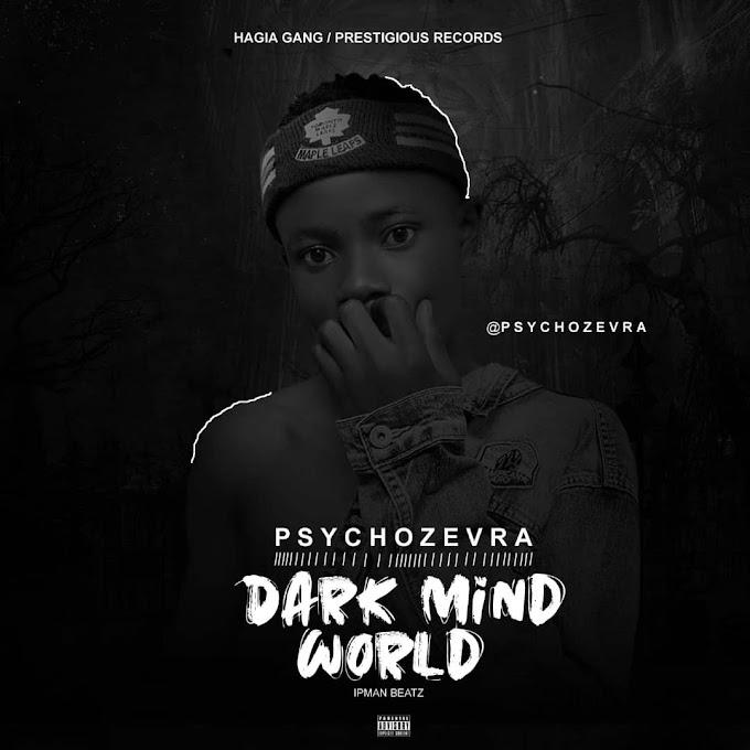 [MUSIC] PSYCHOZEVRA - DARK-MIND-WORLD