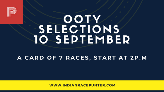 Chennai-Ooty Race Selections 10 September