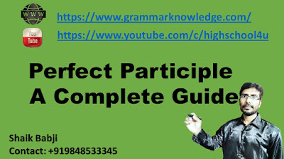 Perfect Participle A Complete Guide