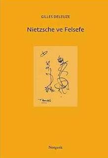 Gilles Deleuze - Nietzsche ve Felsefe