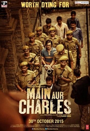 Main Aur Charles 2016 Hindi 720p WEB HDRip 1.1GB ESubs