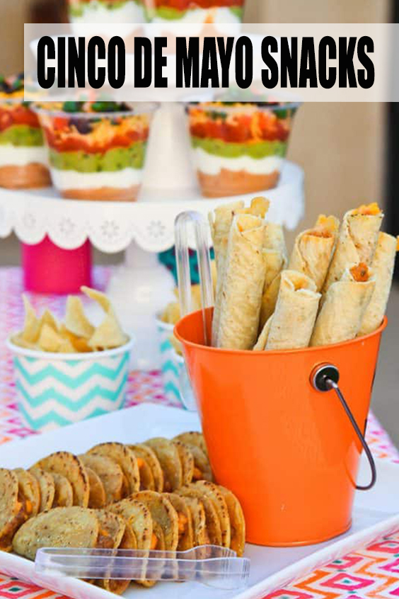 Easy Cinco De Mayo Snacks And Fun