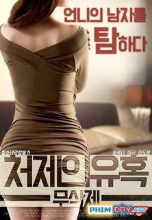 Chị Dâu Quyến Rũ - Sister-in-law's Seduction (2017)