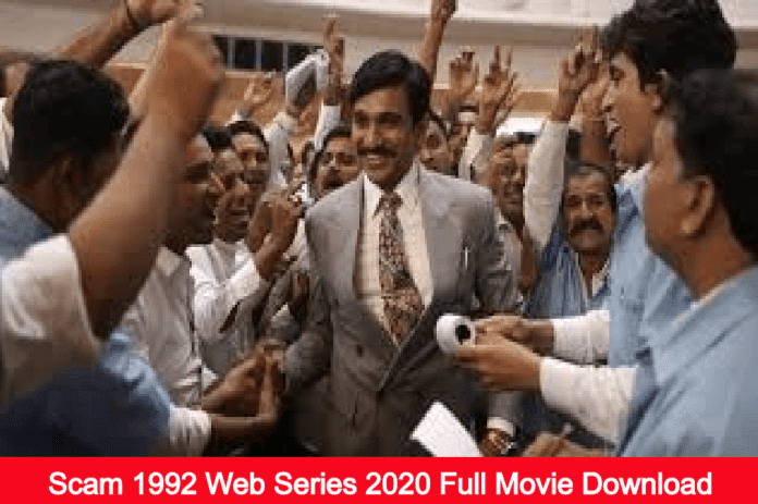 Scam 1992 Web Series 2020 Full Movie Download Leaked By TamilRockers