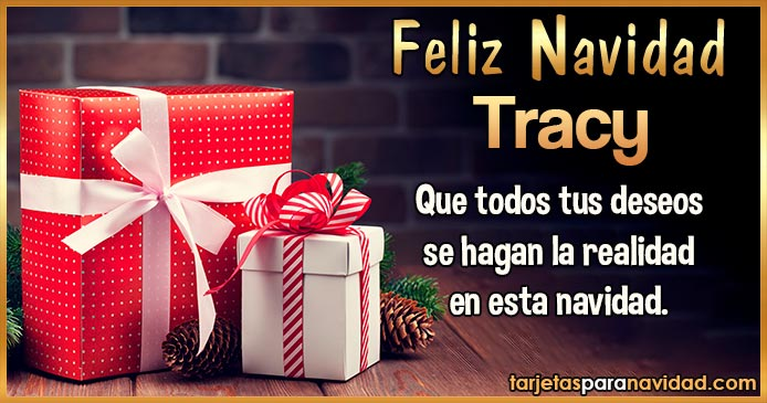 Feliz Navidad Tracy