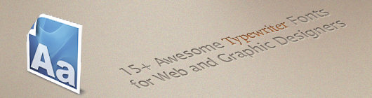 15+ Awesome Typewriter Fonts for Web and Graphic Designers