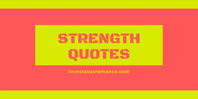 80+ Strength Quotes Short in Hard Times for Him and Her