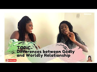 Differences between Godly and Worldly relationship (VİDEO)      #Momentwithnikkyshow