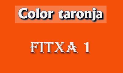 Color taronja (fitxa 1)